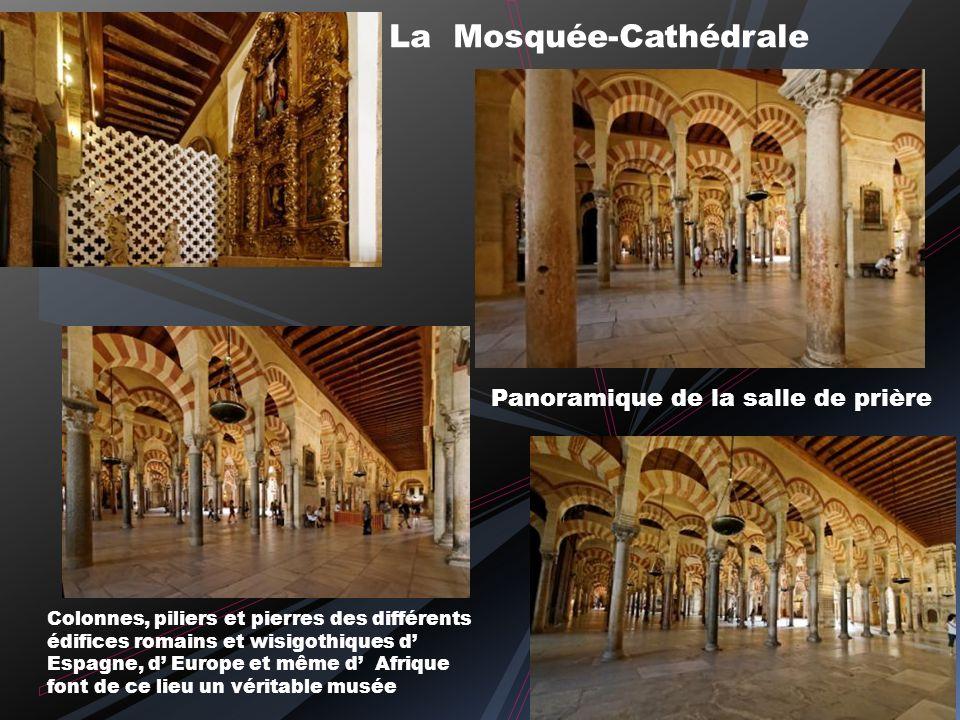 Dans le Patio des orangers le Minaret transformé en clocher par Herman Ruiz et Asencio de Maeda en 1664 Façade occidentale de la mosquée