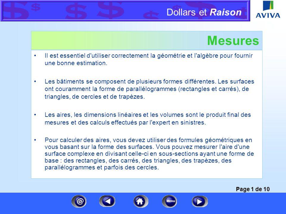 Dollars et Raison Menu Formules d'aire et de périmètre A B Aire d'un triangle base X hauteur 2 Aire d'un cercle r 2 Circonférence d'un cercle d Périmè