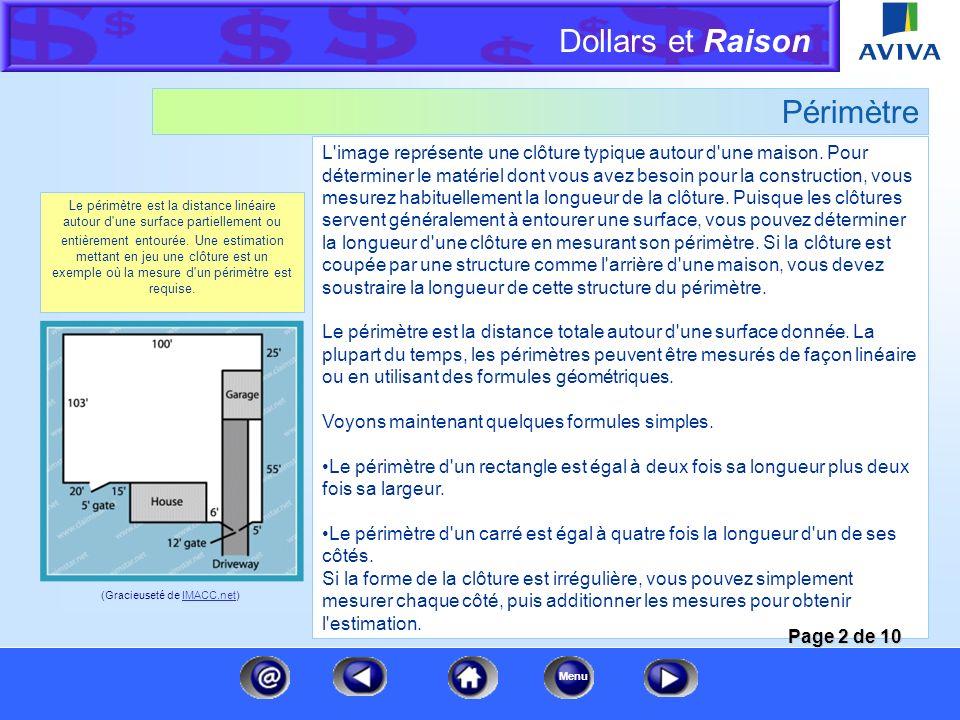 Dollars et Raison Menu Mesures Il est essentiel d'utiliser correctement la géométrie et l'algèbre pour fournir une bonne estimation. Les bâtiments se