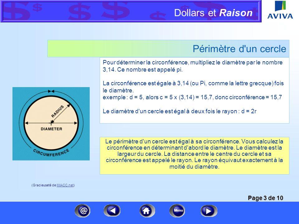 Dollars et Raison Menu Périmètre Le périmètre est la distance linéaire autour d'une surface partiellement ou entièrement entourée. Une estimation mett