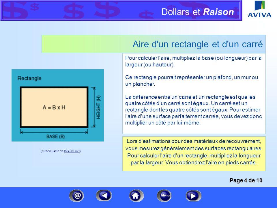 Dollars et Raison Menu Périmètre d'un cercle Le périmètre d'un cercle est égal à sa circonférence. Vous calculez la circonférence en déterminant d'abo