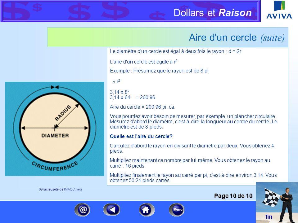 Dollars et Raison Menu Aire d'un cercle Les experts en sinistres doivent estimer l'aire de cercles après des sinistres touchant des plafonds, des plan