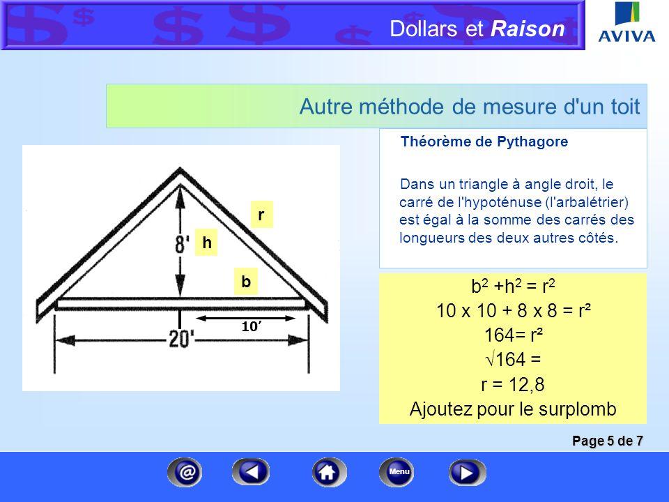 Dollars et Raison Menu Mesures du toit : La somme Si nous additionnons l'aire de chaque section... Section A = 225,0 Section B = 1 050,0 Section C = 1