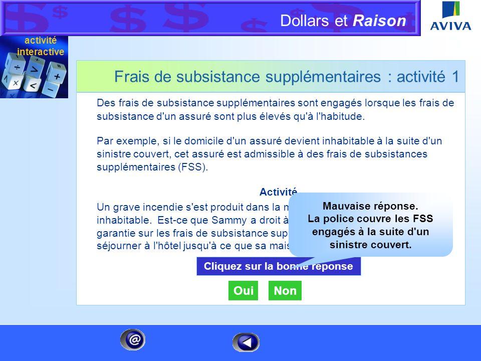 Dollars et Raison Menu Frais de subsistance supplémentaires : activité 1 Des frais de subsistance supplémentaires sont engagés lorsque les frais de su