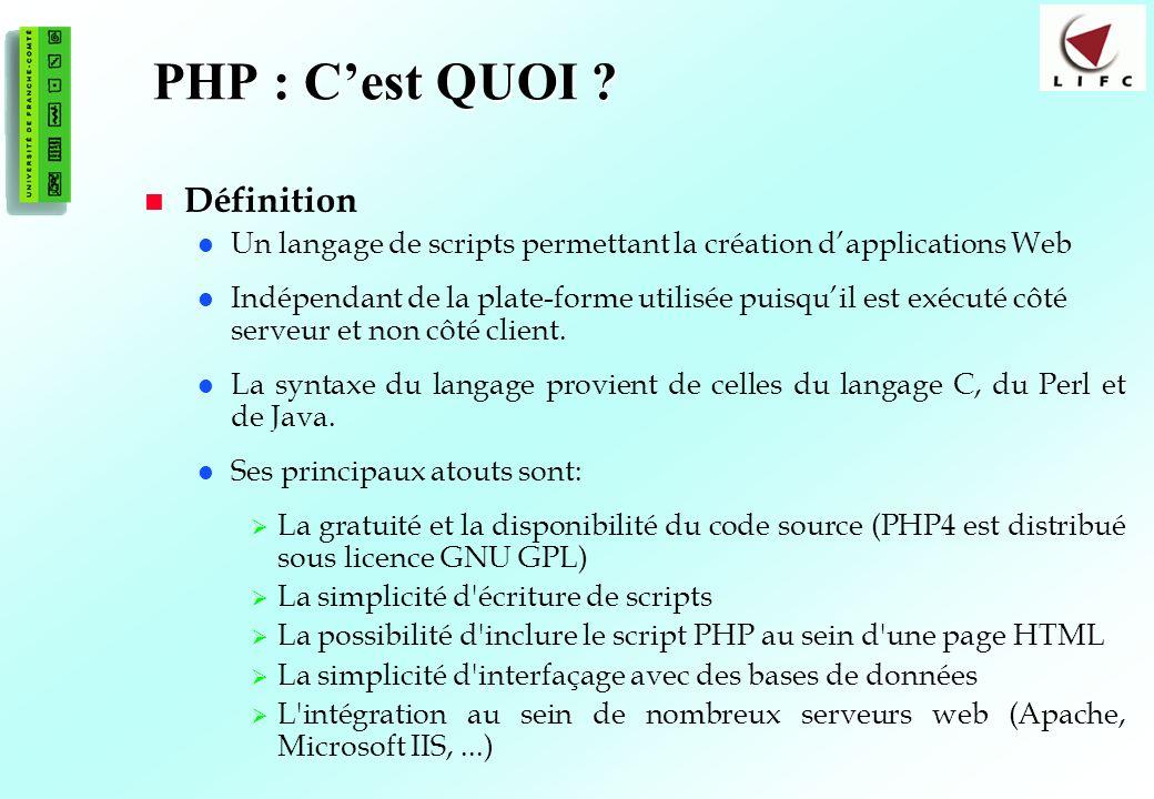 14 PHP : Cest QUOI ? Définition Un langage de scripts permettant la création dapplications Web Indépendant de la plate-forme utilisée puisquil est exé
