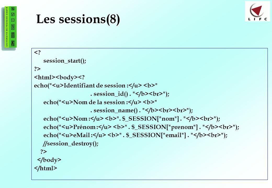 178 Les sessions(8) <.session_start(); ?> <. echo( Identifiant de session : .