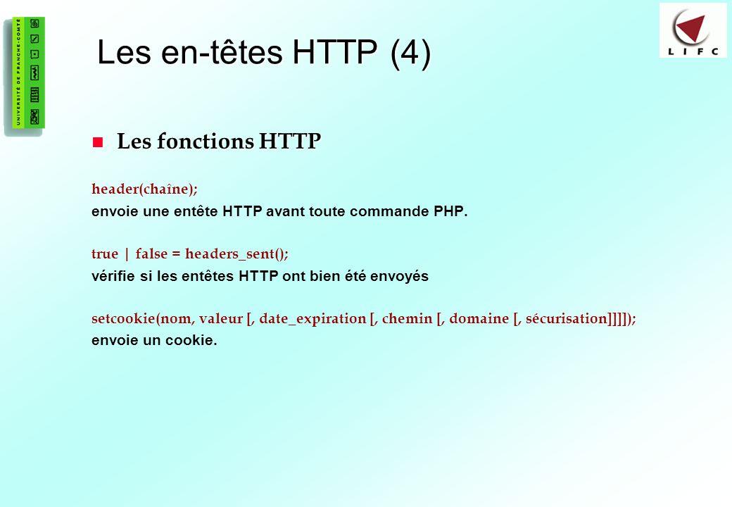 189 Les en-têtes HTTP (4) Les fonctions HTTP Les fonctions HTTP header(chaîne); envoie une entête HTTP avant toute commande PHP. true | false = header