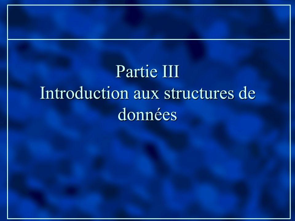 Partie III Introduction aux structures de données