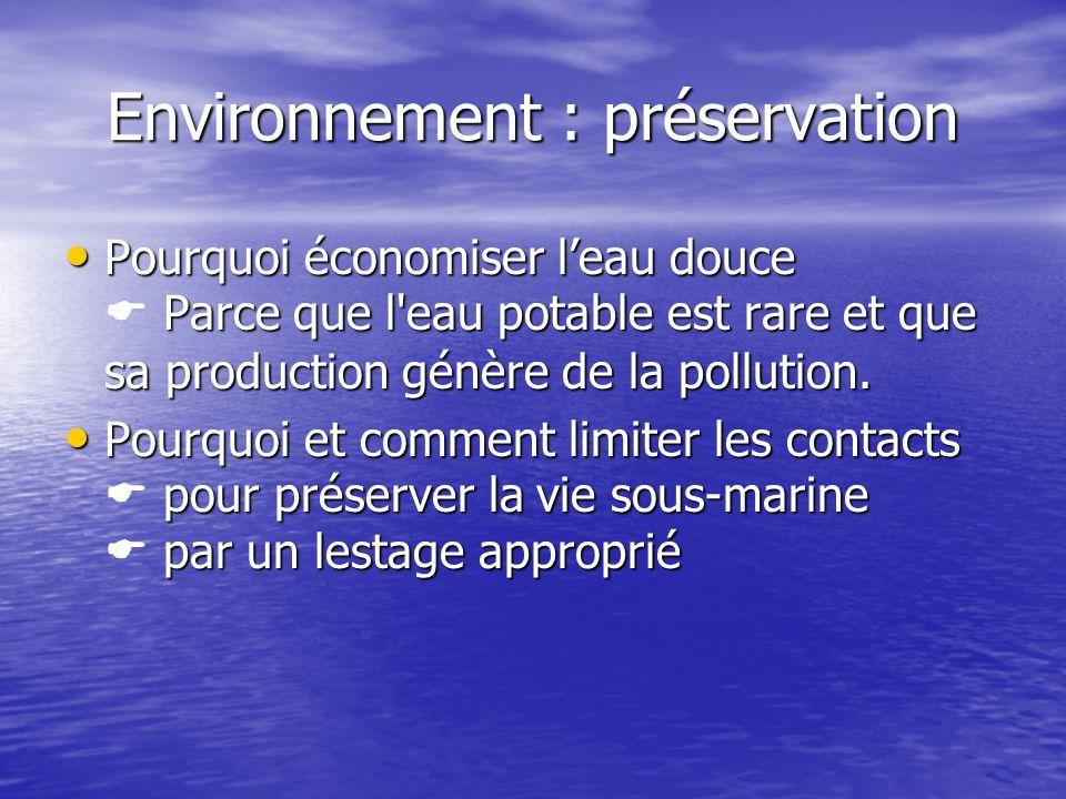 Environnement : préservation Pourquoi économiser leau douce Parce que l'eau potable est rare et que sa production génère de la pollution. Pourquoi éco