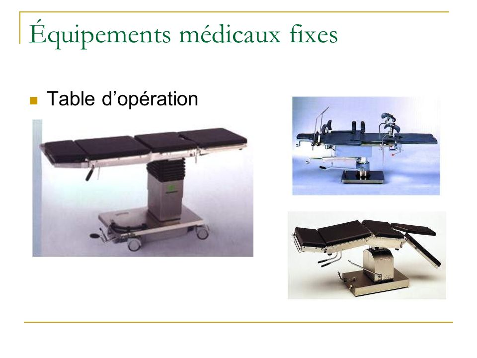 Équipements médicaux fixes Table dopération