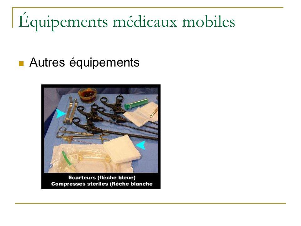 Équipements médicaux mobiles Autres équipements