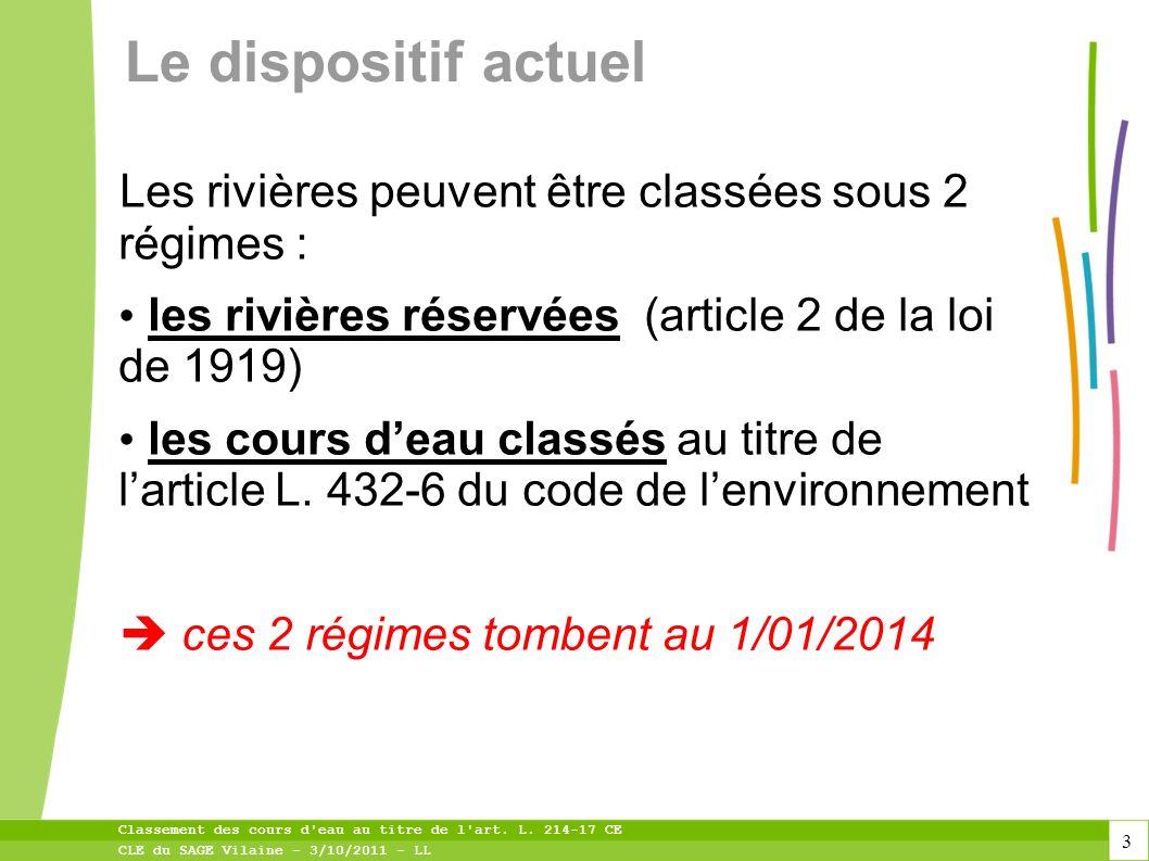 14 Classement des cours d eau au titre de l art. L. 214-17 CE CLE du SAGE Vilaine - 3/10/2011 - LL