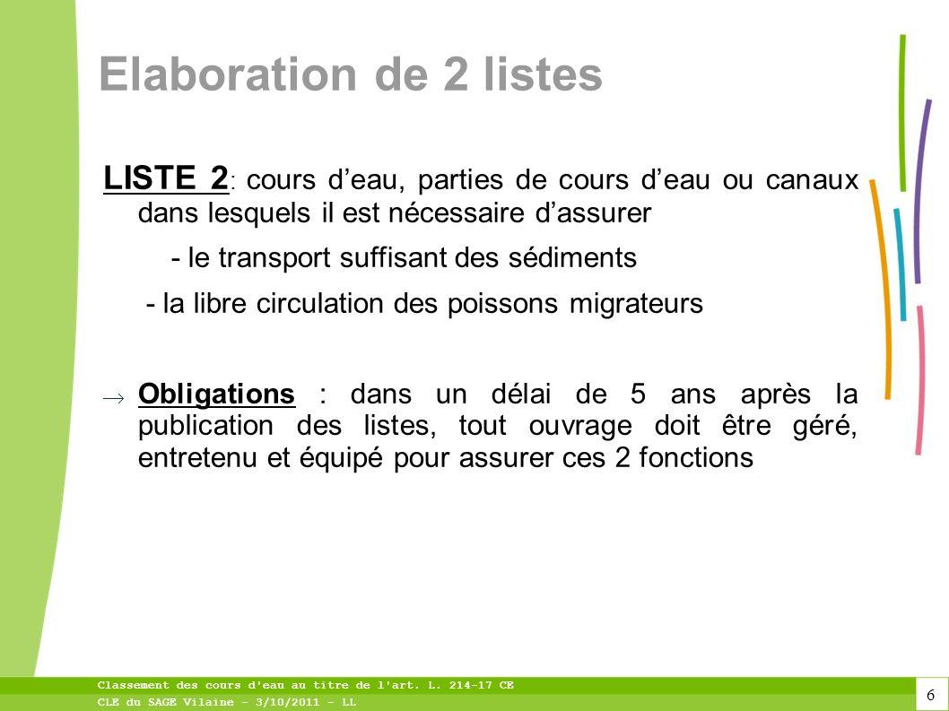 17 Classement des cours d eau au titre de l art. L. 214-17 CE CLE du SAGE Vilaine - 3/10/2011 - LL