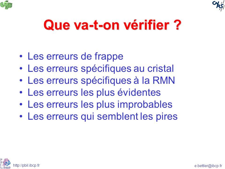 e.bettler@ibcp.fr http://pbil.ibcp.fr Que va-t-on vérifier .