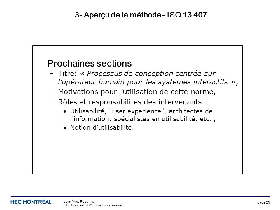 page 29 Jean-Yves Fiset, ing. HEC Montréal, 2002.