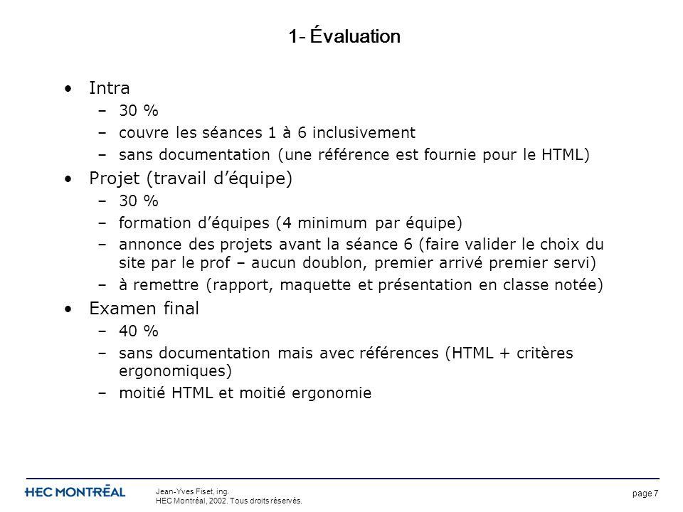 page 7 Jean-Yves Fiset, ing. HEC Montréal, 2002. Tous droits réservés.