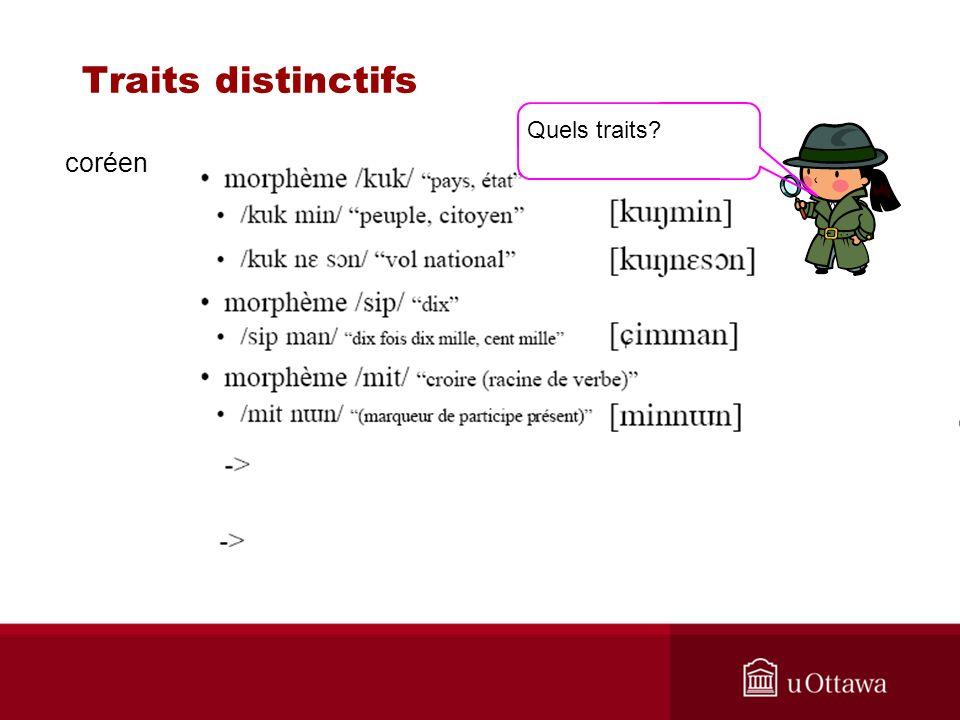 Traits distinctifs coréen Quels traits?
