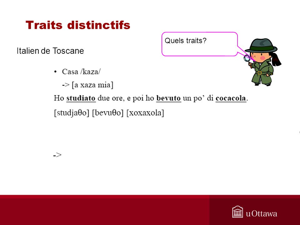 Traits distinctifs Italien de Toscane Quels traits?