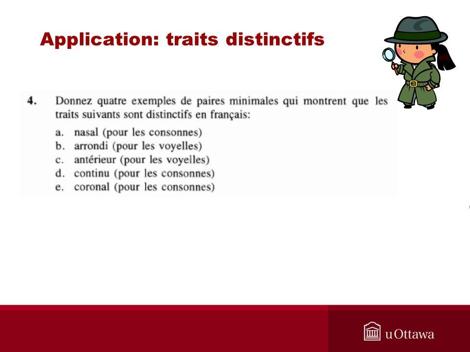 Application: traits distinctifs