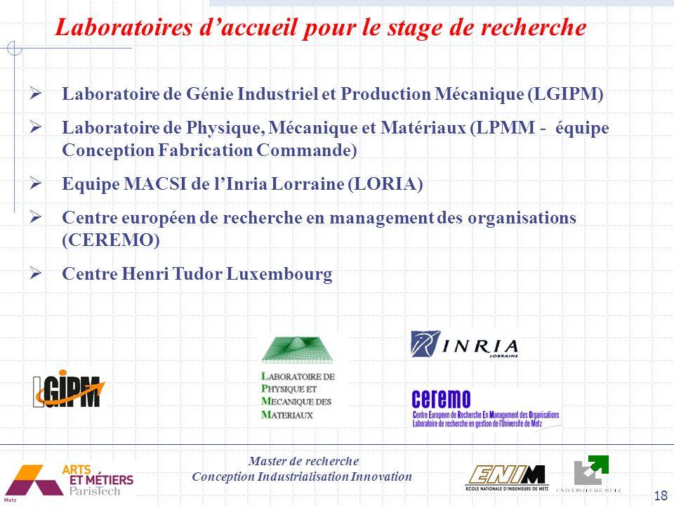 Master de recherche Conception Industrialisation Innovation 18 Laboratoires daccueil pour le stage de recherche Laboratoire de Génie Industriel et Pro