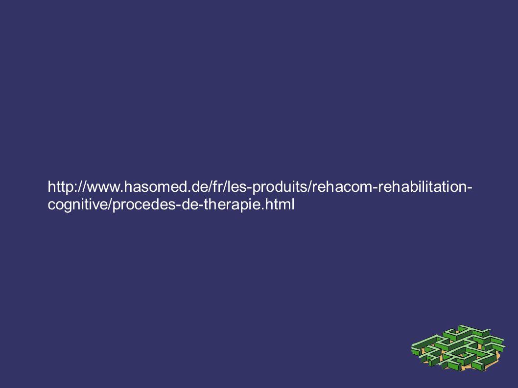 http://www.hasomed.de/fr/les-produits/rehacom-rehabilitation- cognitive/procedes-de-therapie.html