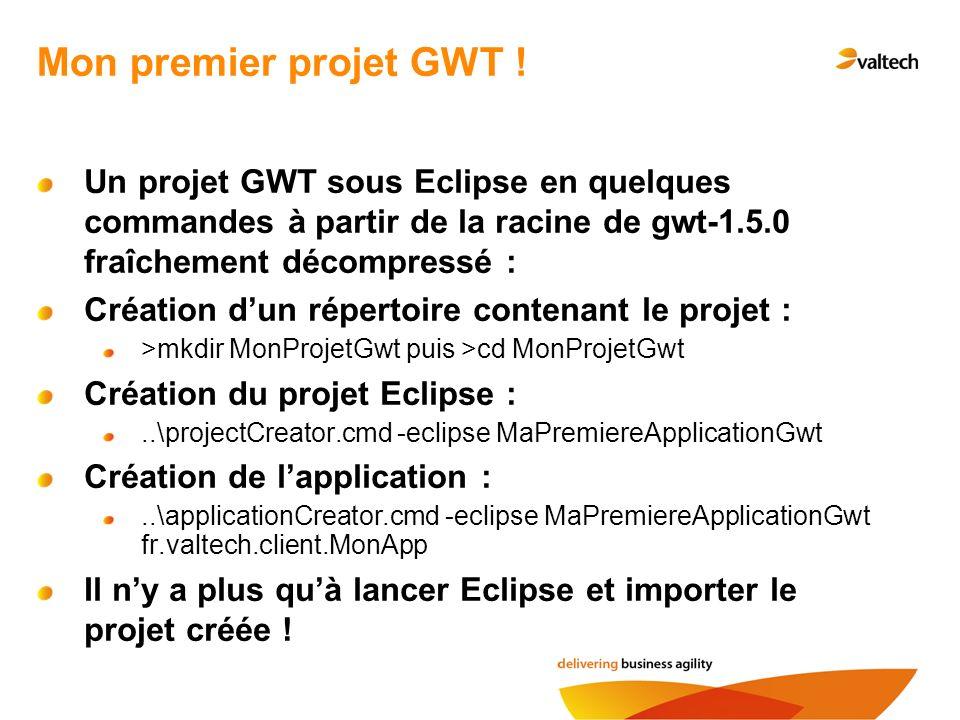 Mon premier projet GWT .