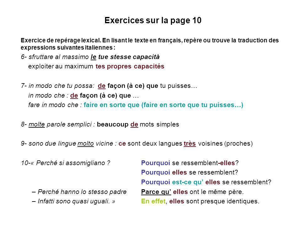 Exercices sur la page 10 Exercice de repérage lexical.