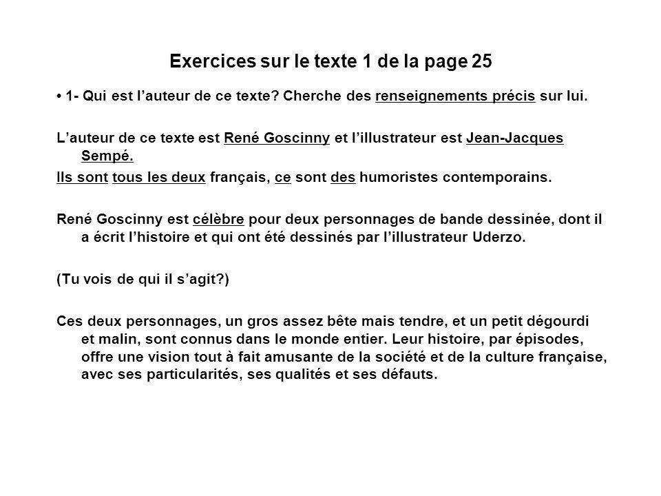 Exercices sur le texte 1 de la page 25 1- Qui est lauteur de ce texte.