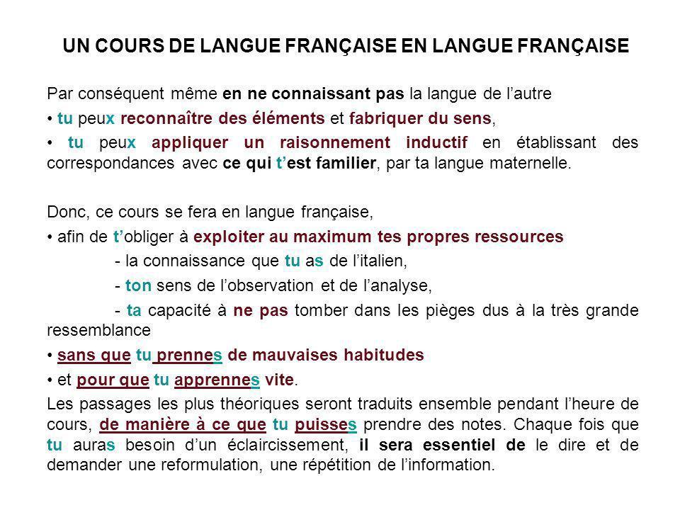 UN COURS DE LANGUE FRANÇAISE EN LANGUE FRANÇAISE Par conséquent même en ne connaissant pas la langue de lautre tu peux reconnaître des éléments et fab
