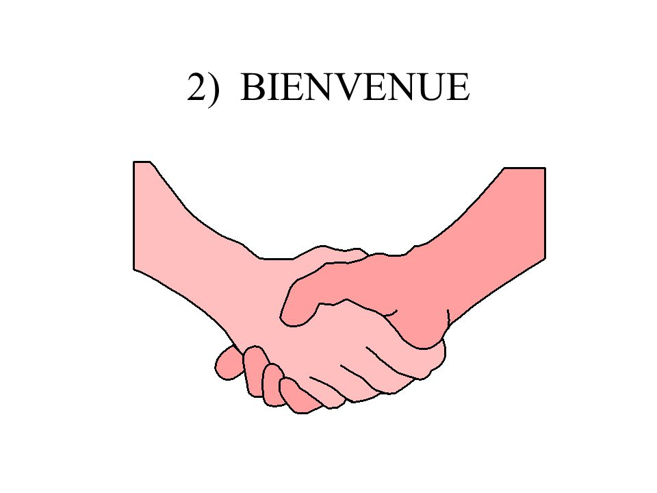 2) BIENVENUE