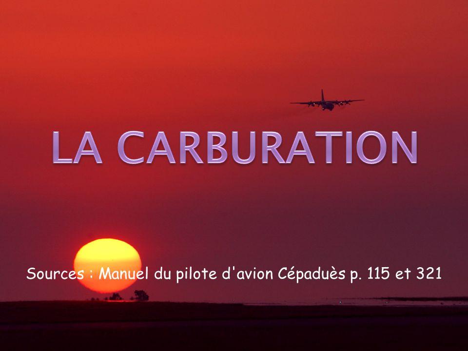 Sources : Manuel du pilote d'avion Cépaduès p. 115 et 321
