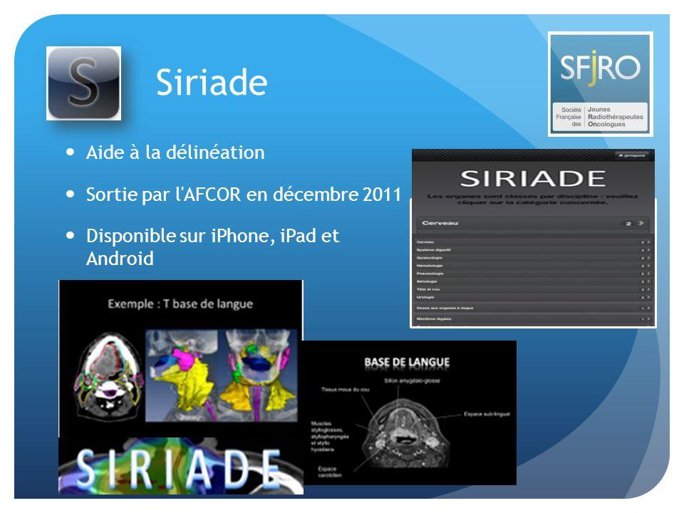 Siriade Aide à la délinéation Sortie par l'AFCOR en décembre 2011 Disponible sur iPhone, iPad et Android