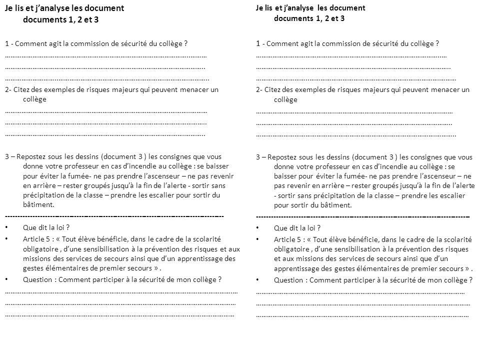 Je lis et janalyse les document documents 1, 2 et 3 1 - Comment agit la commission de sécurité du collège .