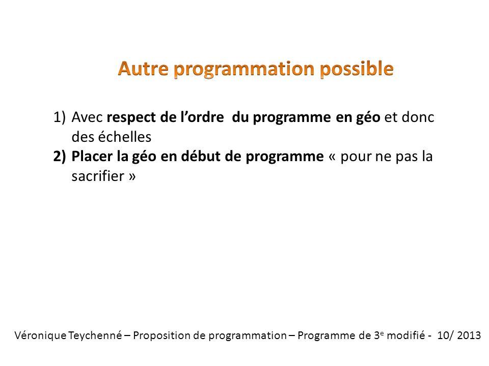 Véronique Teychenné – Proposition de programmation – Programme de 3 e modifié - 10/ 2013