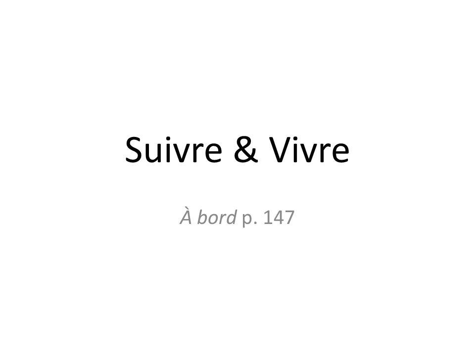 Suivre & Vivre À bord p. 147