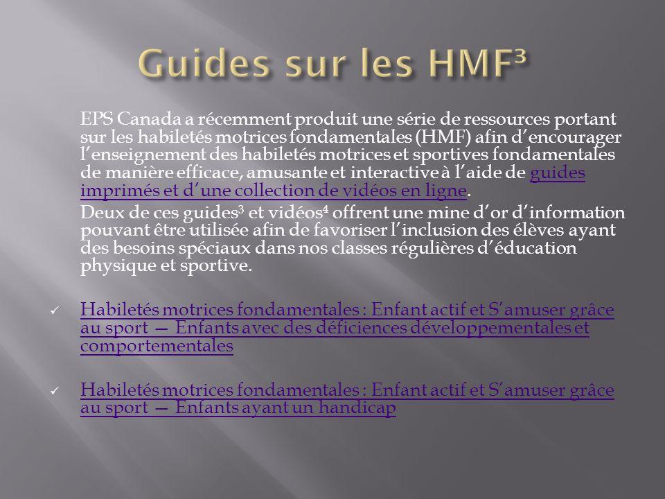 EPS Canada a récemment produit une série de ressources portant sur les habiletés motrices fondamentales (HMF) afin dencourager lenseignement des habil