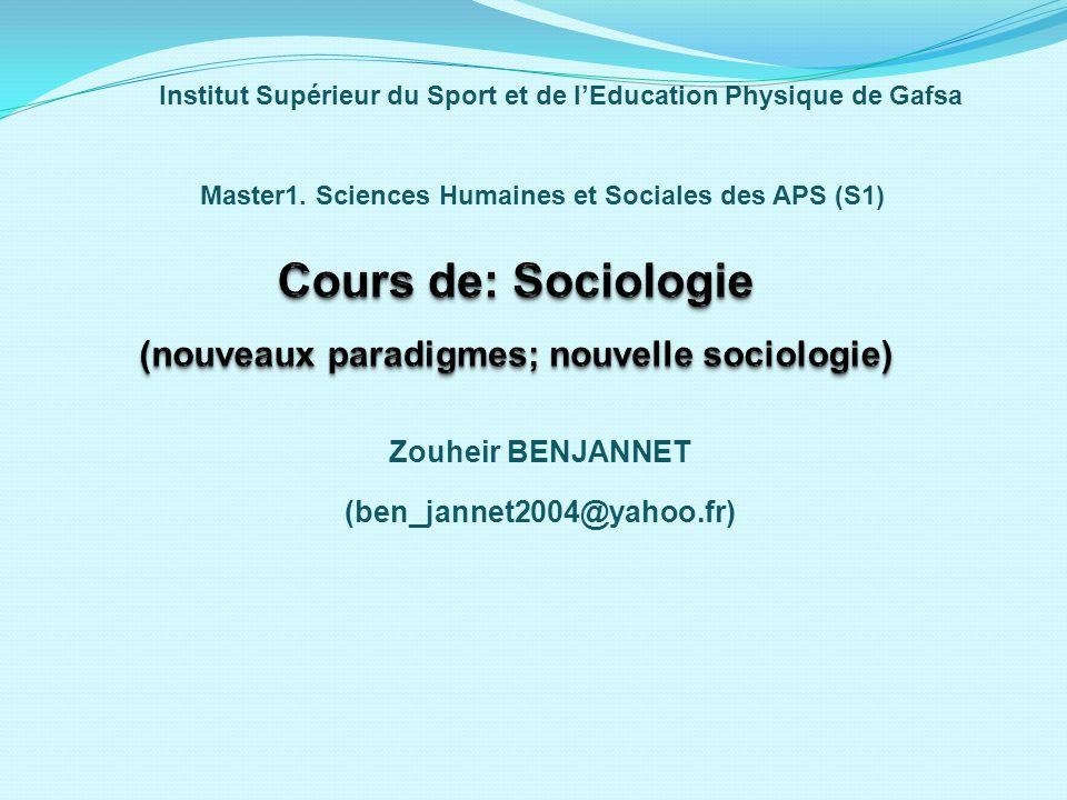 Zouheir BENJANNET (ben_jannet2004@yahoo.fr) Master1. Sciences Humaines et Sociales des APS (S1) Institut Supérieur du Sport et de lEducation Physique