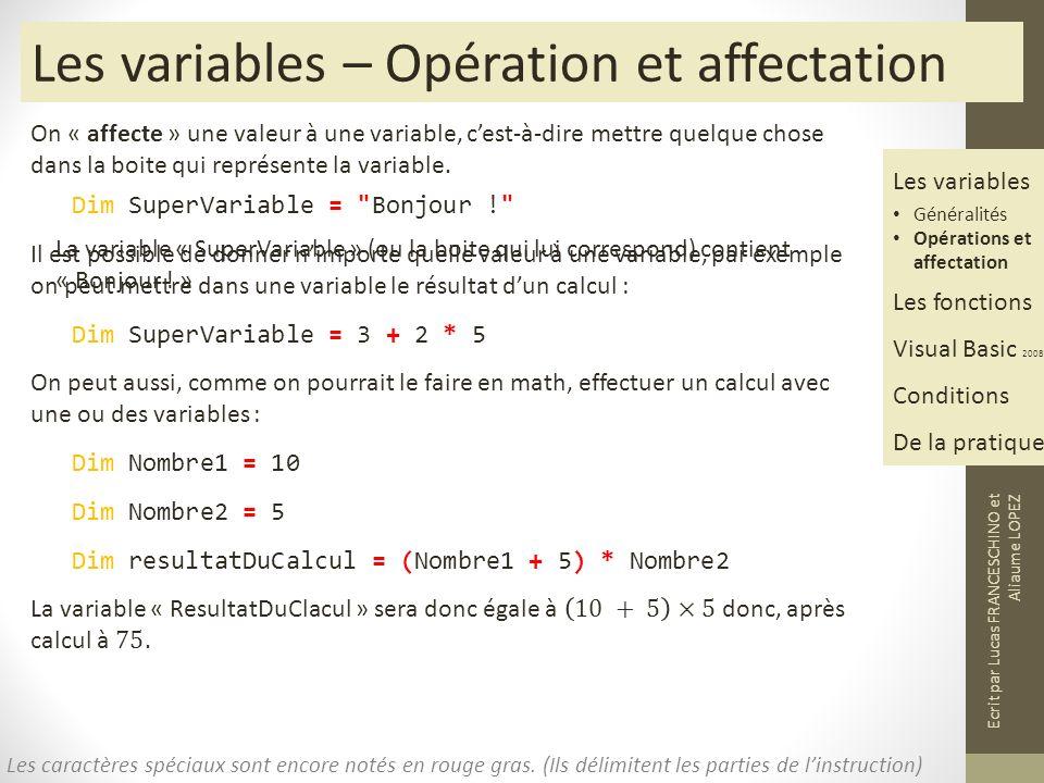 Les variables – Opération et affectation Les caractères spéciaux sont encore notés en rouge gras.