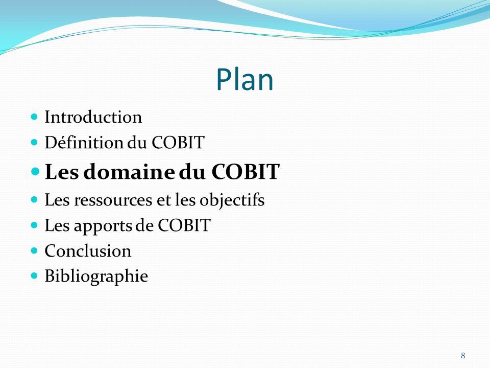 Les Domaines du COBIT planning et organisation (10 processus).