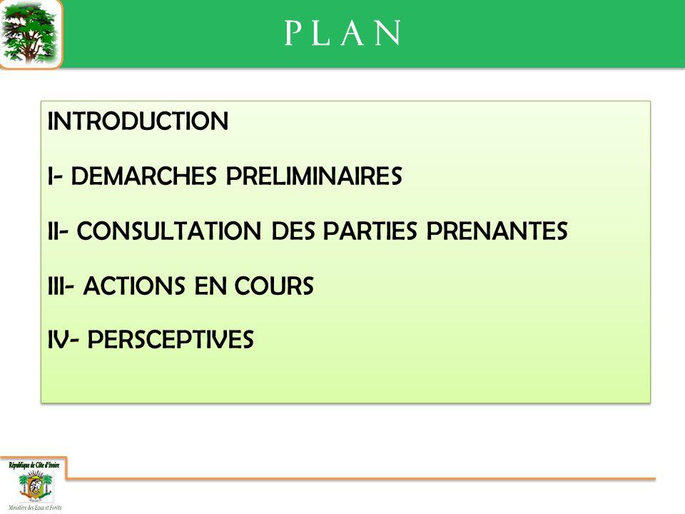 III- ACTIONS EN COURS III- ACTIONS EN COURS Mettre en œuvre les recommandations du premier projet ACP- FLEGT Veiller à une plus forte implication de la société civile ; Impliquer les syndicats des travailleurs des opérateurs de la filière forêt-bois; Développer un partenariat entre le Ministère des Eaux et Forêts et celui de léducation nationale pour la sensibilisation dans les zones les plus reculées; Développer les partenariats entre le Ministère des Eaux et Forêts et les autres Ministères impliqués dans la gestion des activités forestières; Etc.