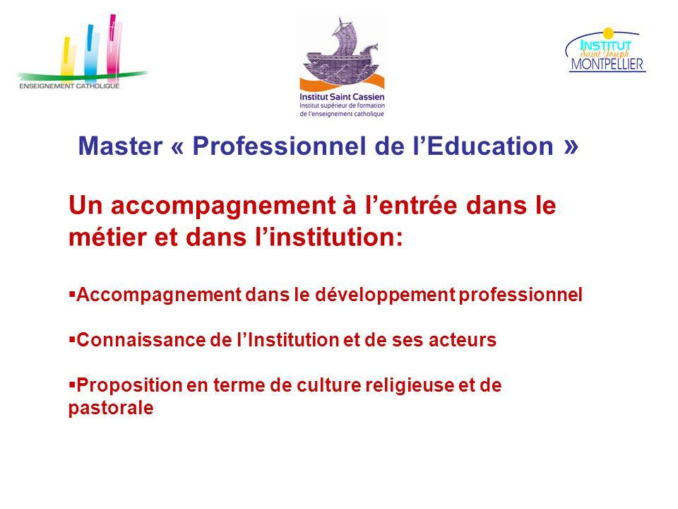 Master « Professionnel de lEducation » Un accompagnement à lentrée dans le métier et dans linstitution: Accompagnement dans le développement professio
