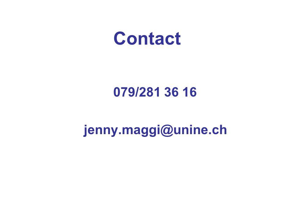 Contact 079/281 36 16 jenny.maggi@unine.ch