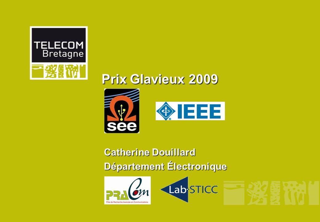 Prix Glavieux2009 Prix Glavieux 2009 Catherine Douillard Département Électronique