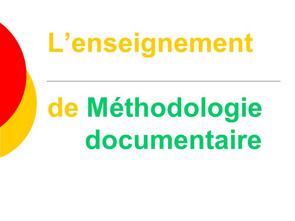 Lenseignement de Méthodologie documentaire
