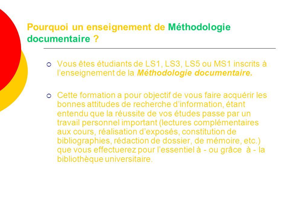Pourquoi un enseignement de Méthodologie documentaire .