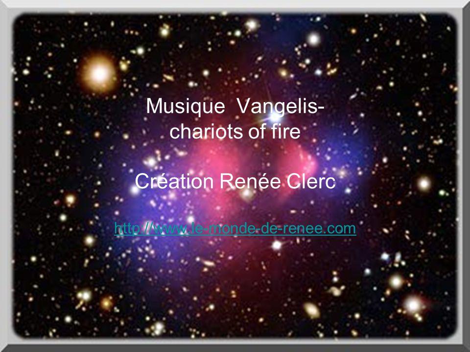 Musique Vangelis- chariots of fire Création Renée Clerc http://www.le-monde-de-renee.com http://www.le-monde-de-renee.com