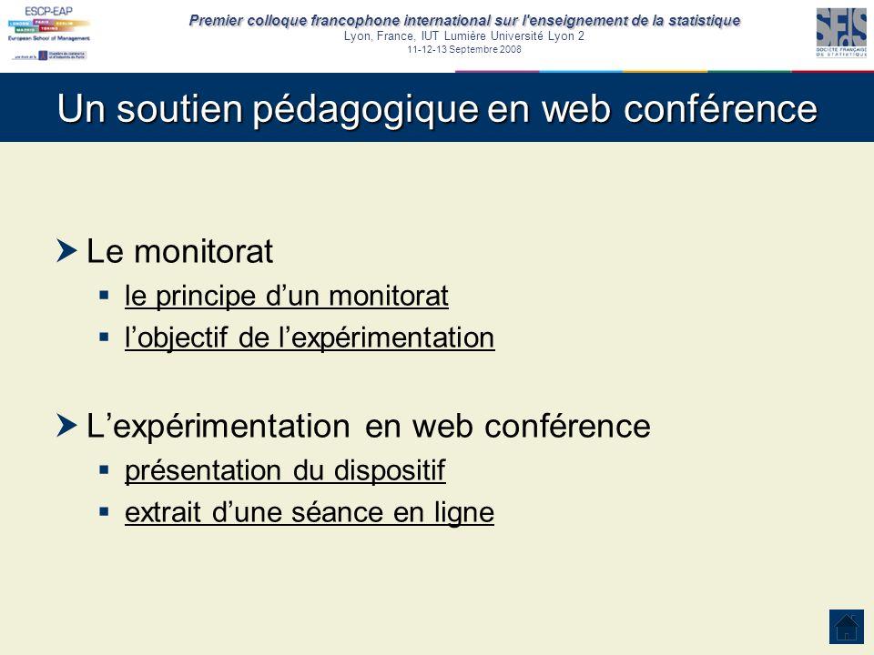 Premier colloque francophone international sur l'enseignement de la statistique Lyon, France, IUT Lumière Université Lyon 2 11-12-13 Septembre 2008 Un