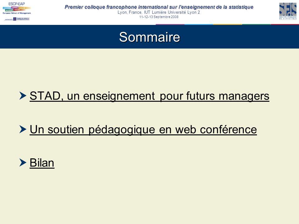 Premier colloque francophone international sur l'enseignement de la statistique Lyon, France, IUT Lumière Université Lyon 2 11-12-13 Septembre 2008 So