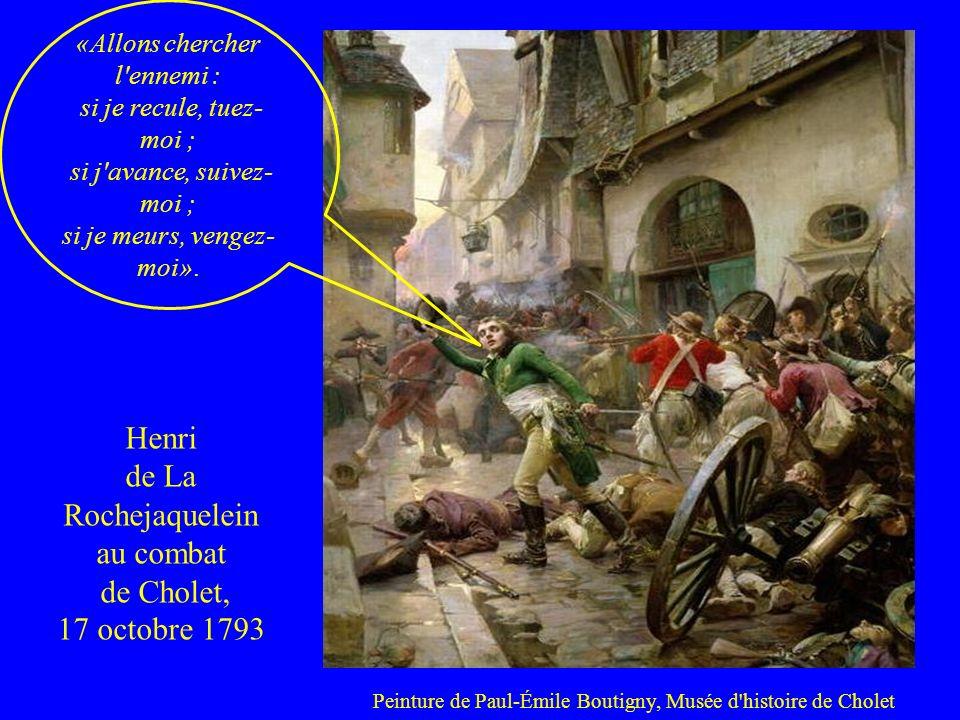 Peinture de Paul-Émile Boutigny, Musée d'histoire de Cholet Henri de La Rochejaquelein au combat de Cholet, 17 octobre 1793 «Allons chercher l'ennemi