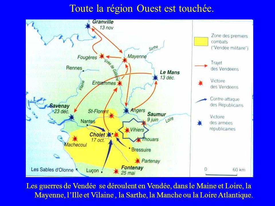 Les guerres de Vendée se déroulent en Vendée, dans le Maine et Loire, la Mayenne, lIlle et Vilaine, la Sarthe, la Manche ou la Loire Atlantique. Toute